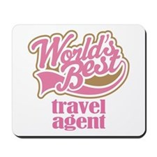 Travel Agent (Worlds Best) Mousepad