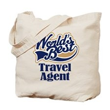 Travel Agent (Worlds Best) Tote Bag