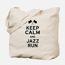 Keep Calm and Jazz Run Tote Bag