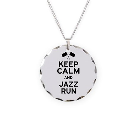 Keep Calm and Jazz Run Necklace Circle Charm