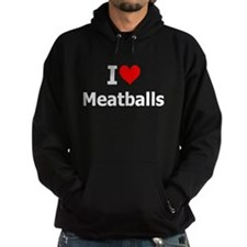 I Heart Meatballs: Hoodie
