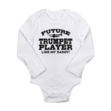 Future Trumpet Player Like My Daddy Long Sleeve In