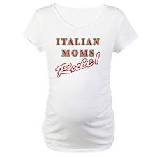 Italian Moms Rule Shirt