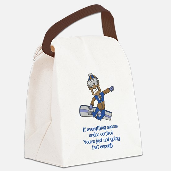 Not Going Fast Enough Canvas Lunch Bag