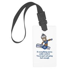 Not Going Fast Enough Luggage Tag