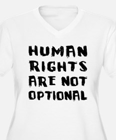Human Rights Are Not Optional T-Shirt