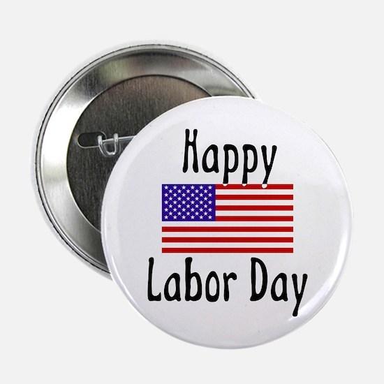 Happy Labor Day Button