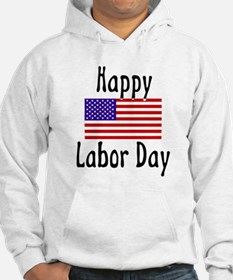 Happy Labor Day Hoodie