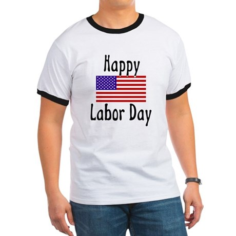 Happy Labor Day Ringer T
