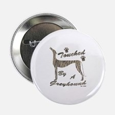 TOUCHED BY A GREYHOUND (BRINDLE) Button