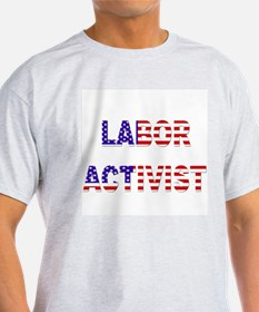 Labor Activist Ash Grey T-Shirt
