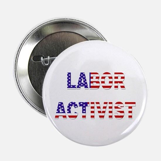 Labor Activist Button