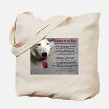 The Dog Lives Here. You Don't. Tote Bag