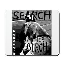 Nose Work Search Birch Beagle Nathan Mousepad