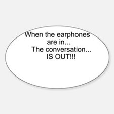 Earphones in, conversation out (beastmode) Decal