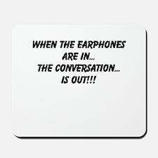 Earphones in, conversation out (beastmode) Mousepa