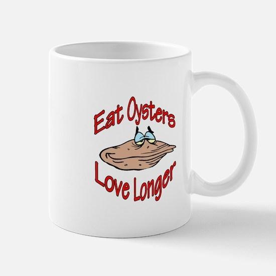Eat Oysters Love Longer Mug