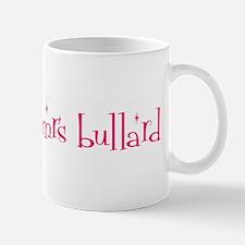 soon to be mrs bullard Mug