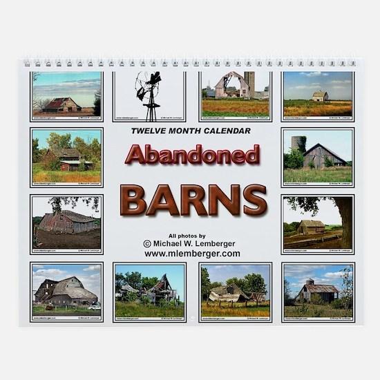Abandoned Barns Wall Calendar