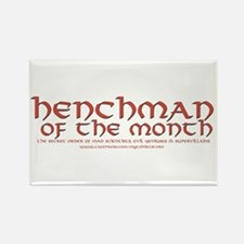Henchman of the month Rectangle Magnet