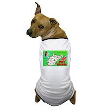 West Virginia Map Greetings Dog T-Shirt