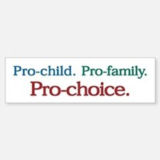 Pro-Choice Bumper Bumper Bumper Sticker