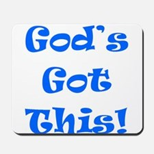 God's Got This B Mousepad