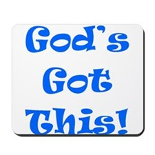 God's Got This B Mousepad
