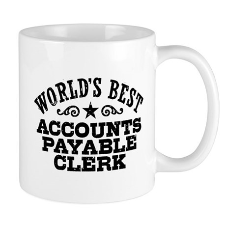 Check For Wedding Gift Payable To : Worlds Best Accounts Payable Clerk Mug by dweebetees