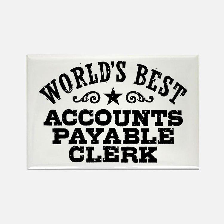 World's Best Accounts Payable Clerk Rectangle Magn