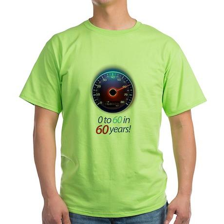 0 to 60 Green T-Shirt