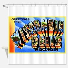 Wisconsin Dells Greetings Shower Curtain