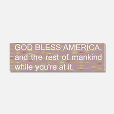 Funny God bless America Car Magnet 10 x 3