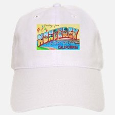 Monterey California Greetings Baseball Baseball Cap