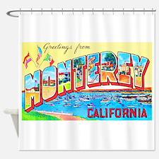 Monterey California Greetings Shower Curtain