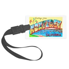 Monterey California Greetings Luggage Tag