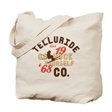 Go Huck Yourself Telluride Tote Bag