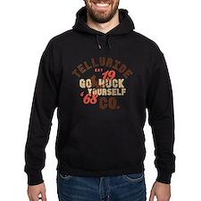 Go Huck Yourself Telluride Hoodie