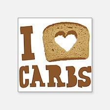 """I Love Carbs! Square Sticker 3"""" x 3"""""""
