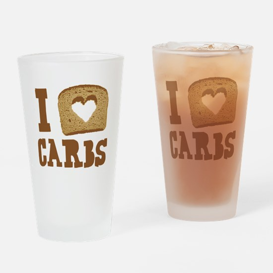 I Love Carbs! Drinking Glass