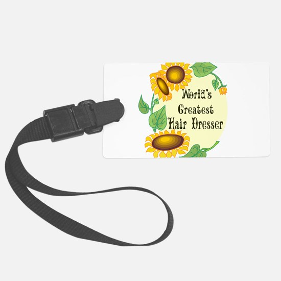 Worlds Greatest Hair Dresser Luggage Tag