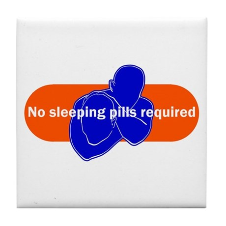 No sleeping pills required Tile Coaster