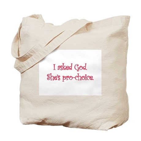 God is Pro-Choice Tote Bag