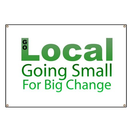 Go Local - Going Small for Big Change Banner