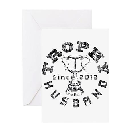 Trophy Husband Since 2013 Greeting Card