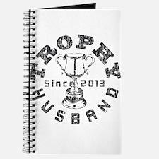 Trophy Husband Since 2013 Journal
