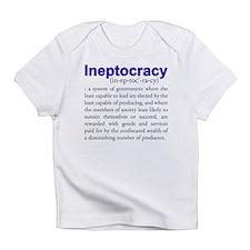 Ineptocracy Infant T-Shirt