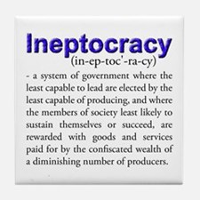 Ineptocracy Tile Coaster