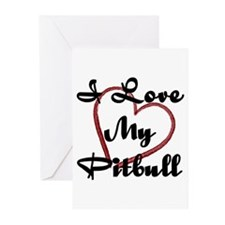 I Love My Pitbull Greeting Cards (Pk of 10)