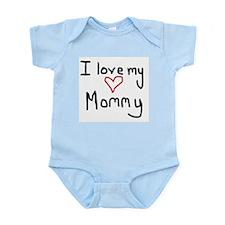 I love my Mommy Infant Bodysuit
